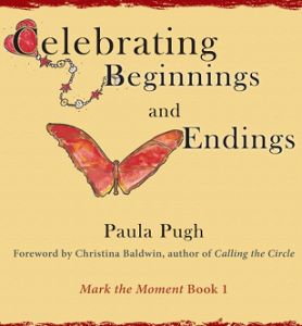 Celebrating Beginnings and Endings Book Cover